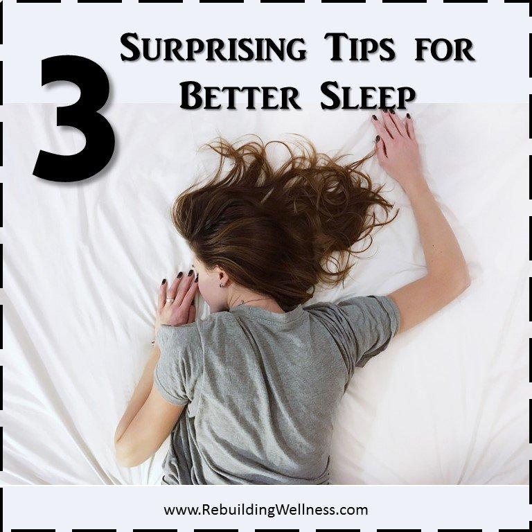 3 Surprising Tips for Better Sleep