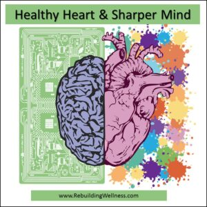 Healthy Heart Sharper Mind Fibromyalgia