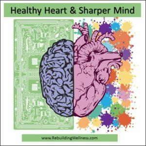 Healthy Heart Sharper Mind Fibromyalgia