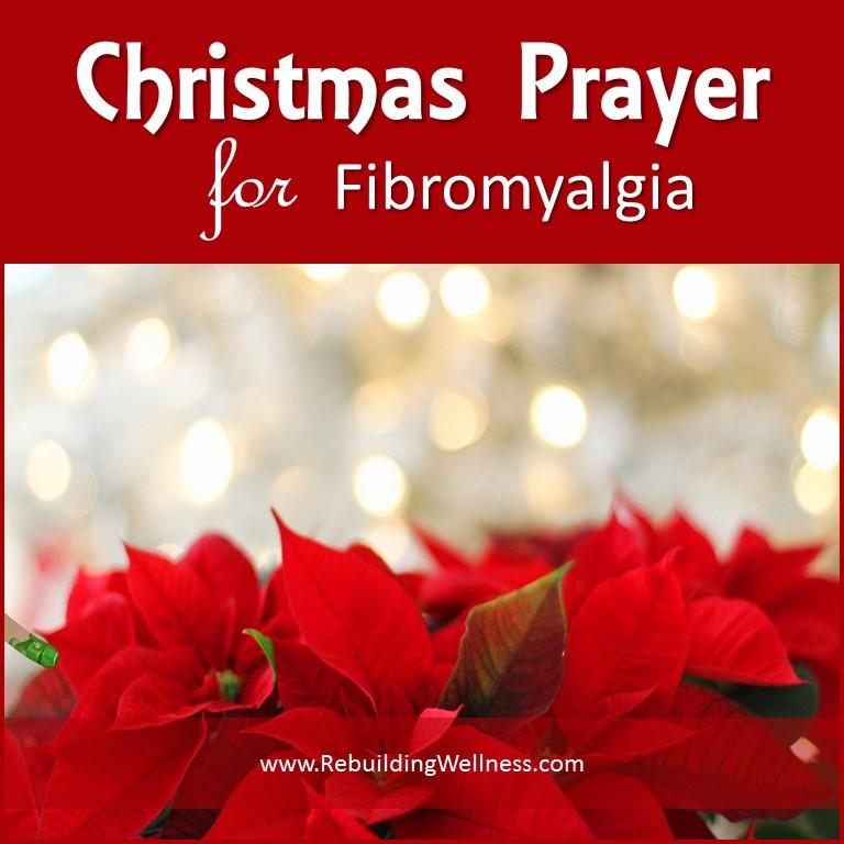 Christmas Prayer.Christmas Prayer For Fibromyalgia Rebuilding Wellness