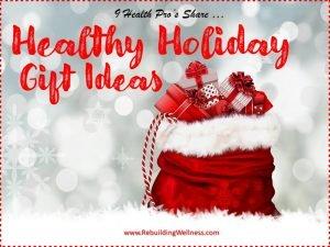 Healthy Holiday Gift Ideas - Fibromyalgia